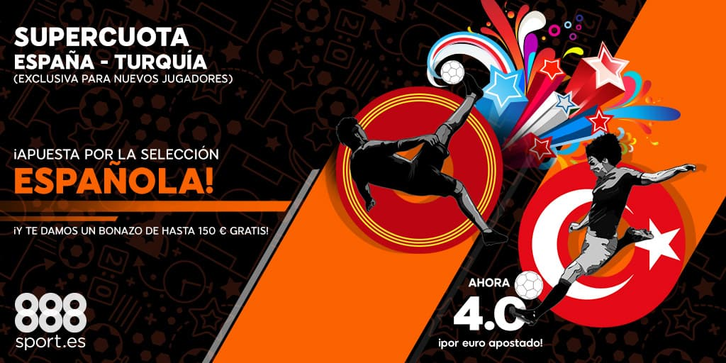 Bonos de apuestas Supercuota 888sport España - Turquía