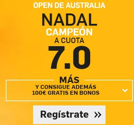 Supercuota Nadal Aus Open betfair a cuota 7