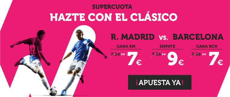 Wanabet Supercuota R. Madrid vs Barcelona