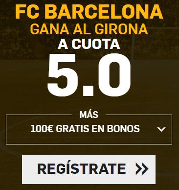 Supercuota Betfair - FC Barcelona gana al girona