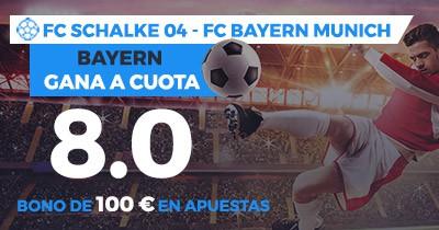 Supercuota Paston Bundesliga FC Schalke - Bayern Munich