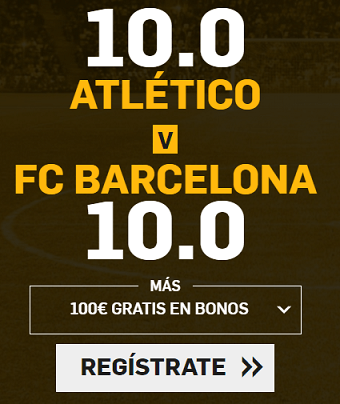 Supercuota Betfair la Liga - Atletico vs FC Barcelona