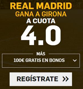 Supercuota Betfair la liga - Real Madrid vs Girona
