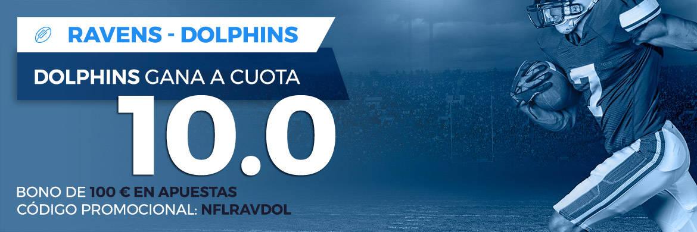 Supercuota Paston NFL Dolphins ganan a a Ravens cuota 10.0