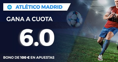 Supercuota Paston la Liga Atletico Madrid gana cuota 6.0