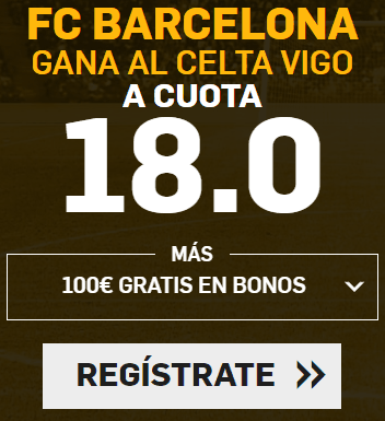 Supercuota Betfair Copa del Rey - FC Barcelona vs Celta vigo