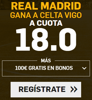 Supercuota Betfair la Liga Real Madrid - Celta Vigo