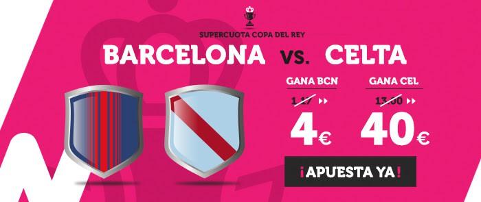 Supercuota Wanabet Copa del Rey Barcelona Celta