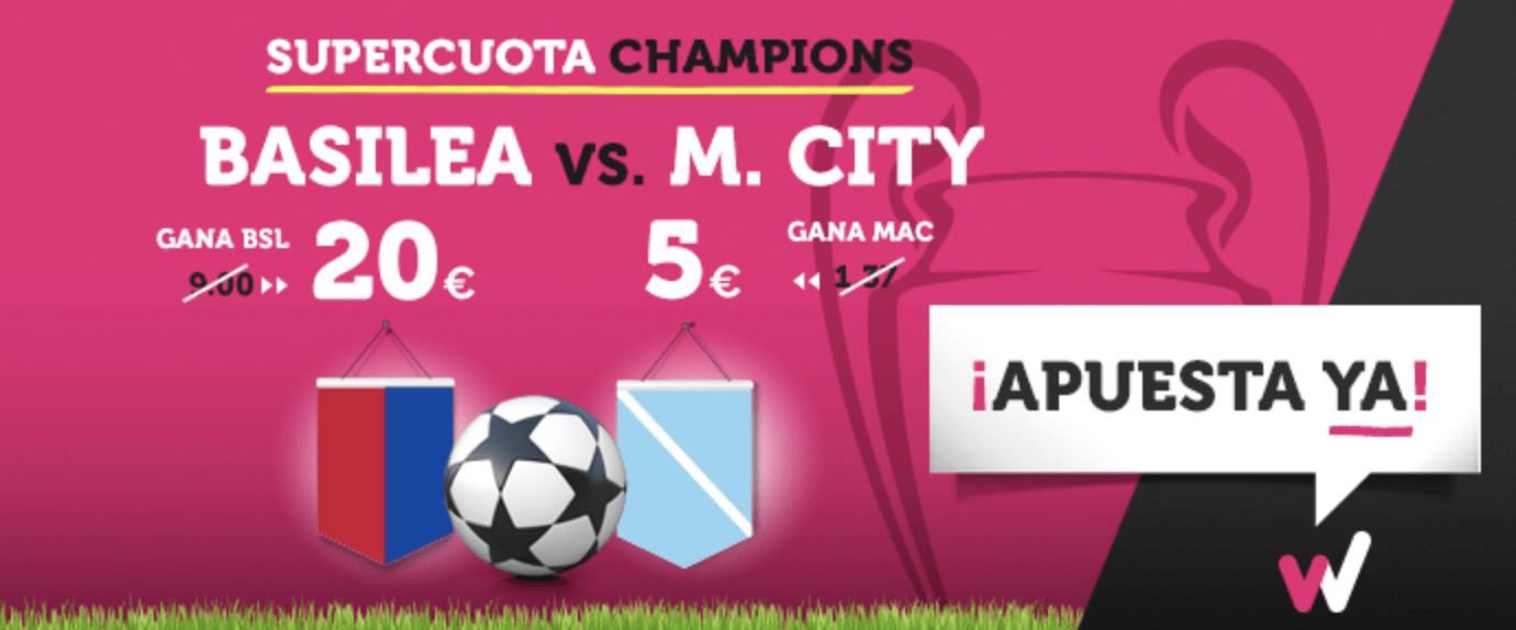 Supercuota Champions Wanabet Basilea - Manchester City