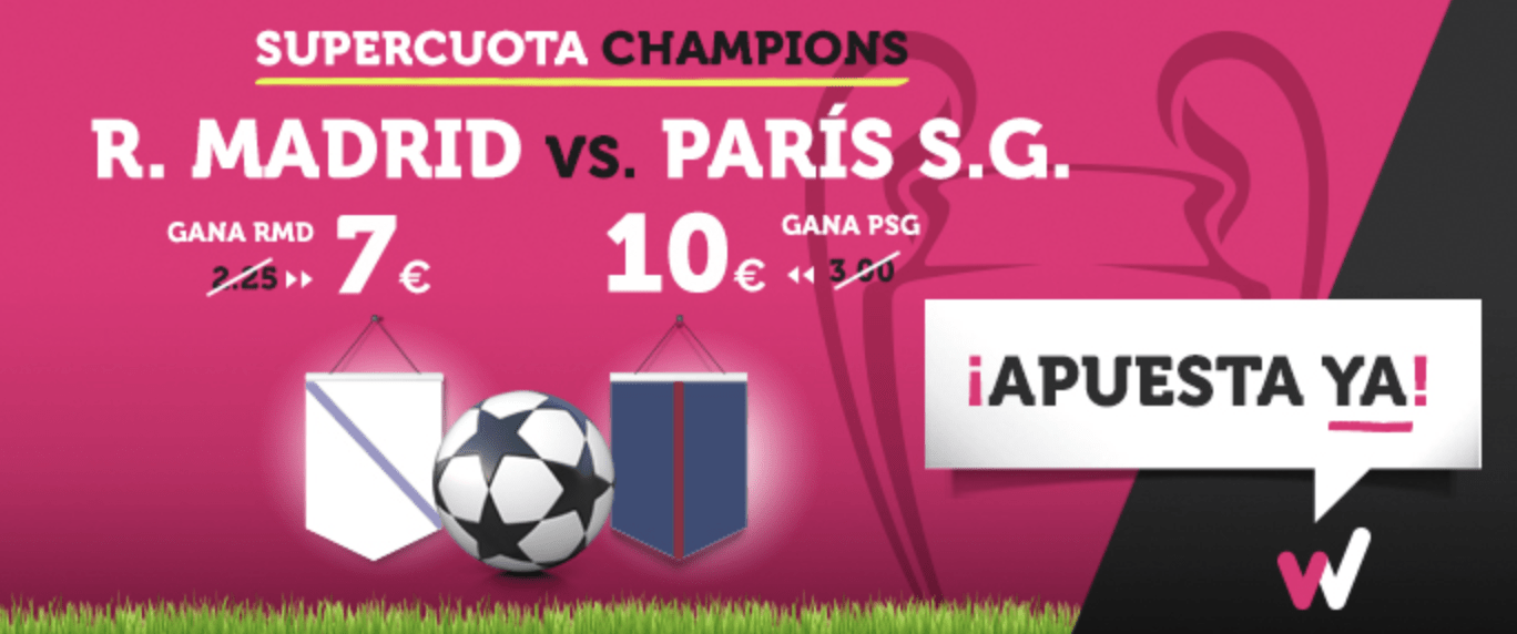 Supercuota Wanabet Champions League Real Madrid - PSG