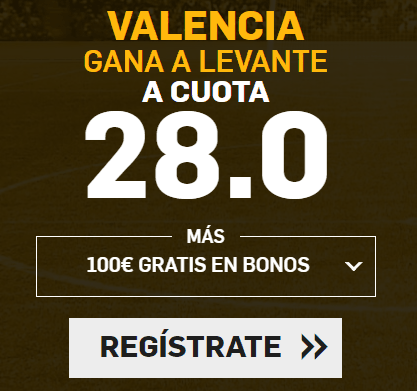 Supercuota Betfair la Liga Valencia - Levante