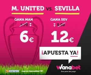 Supercuota Wanabet Champions M. United vs Sevilla