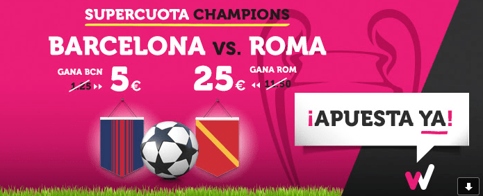 Supercuota Wanabet Champions Barcelona vs Roma