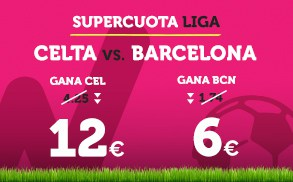 Supercuota Wanabet la Liga Celta vs Barcelona