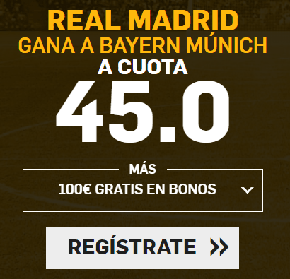 Supercuotas Betfair Champions Real Madrid - Bayern Munich