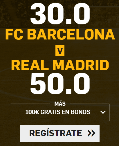 Supercuota Betfair el Clasico FC Barcelona vs Real Madrid
