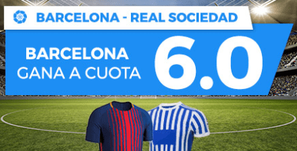 Supercuota Paston la Liga Barcelona - Real Sociedad