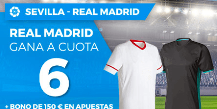 Supercuota Paston la Liga Sevilla - Real Madrid