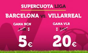 Supercuota Wanabet la Liga Barcelona vs Villarreal