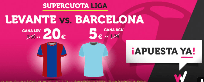 Supercuota Wanabet la Liga Levante vs Barcelona