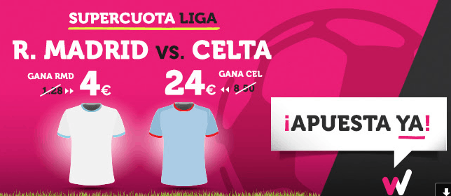 Supercuota Wanabet la Liga R. Madrid vs Celta