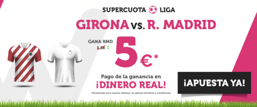 Supercuota Wanabet Real Madrid - Girona