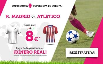 supercuota wanabet supercopa europa Real Madrid - Atlético
