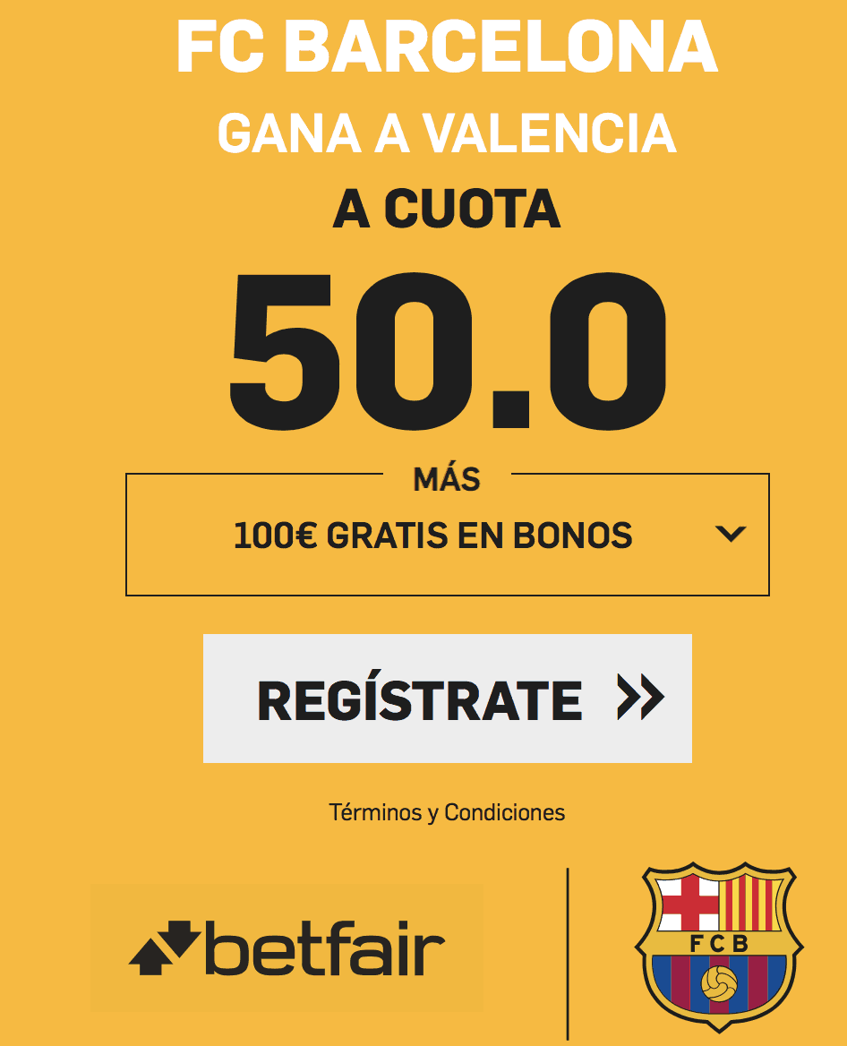 Supercuota betfair Liga Valencia CF - FC Barcelona