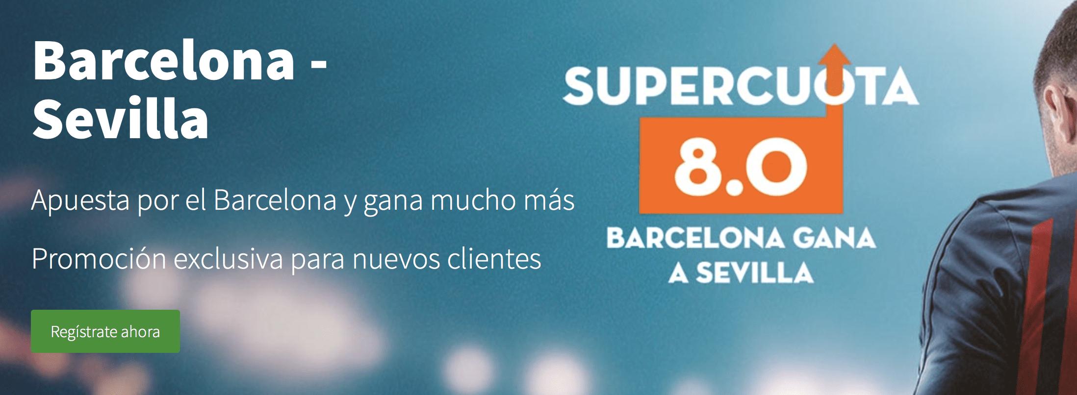 Supercuotas betsson Liga : FC Barcelona - Sevilla