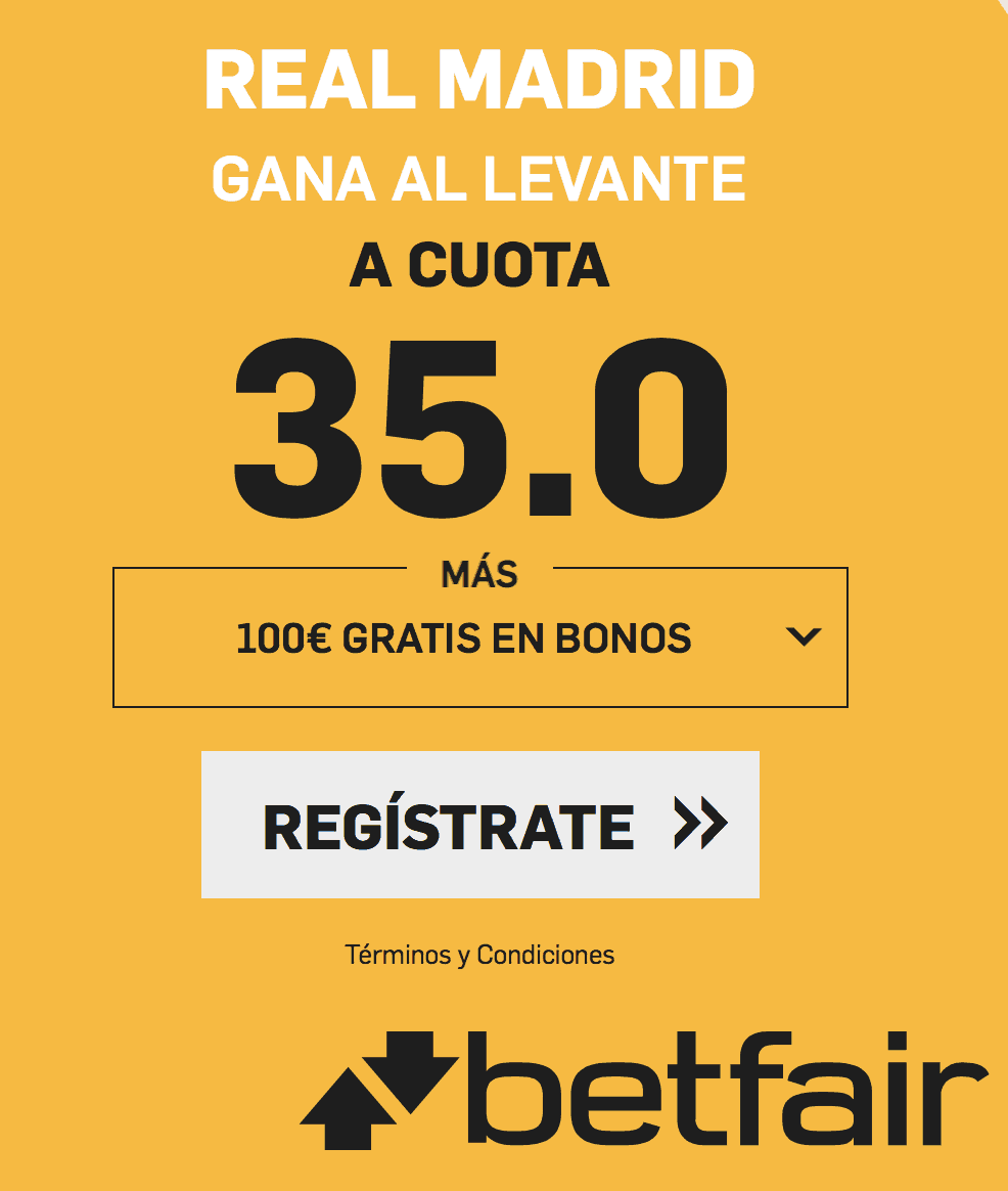 Supercuotas betfair Real Madrid - Levante