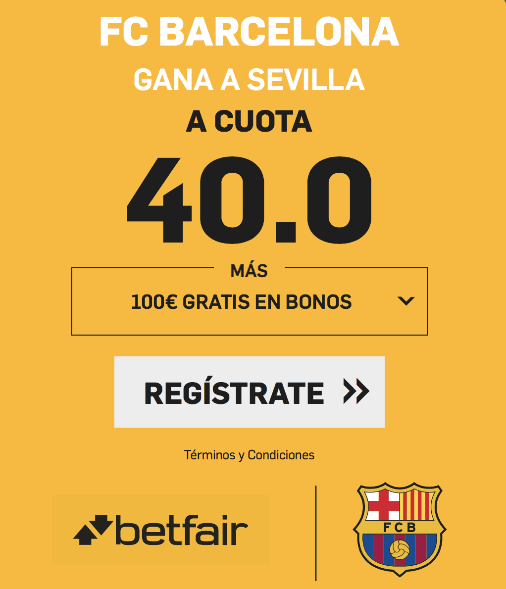 Supercuotas betfair FC Barcelona - Sevilla
