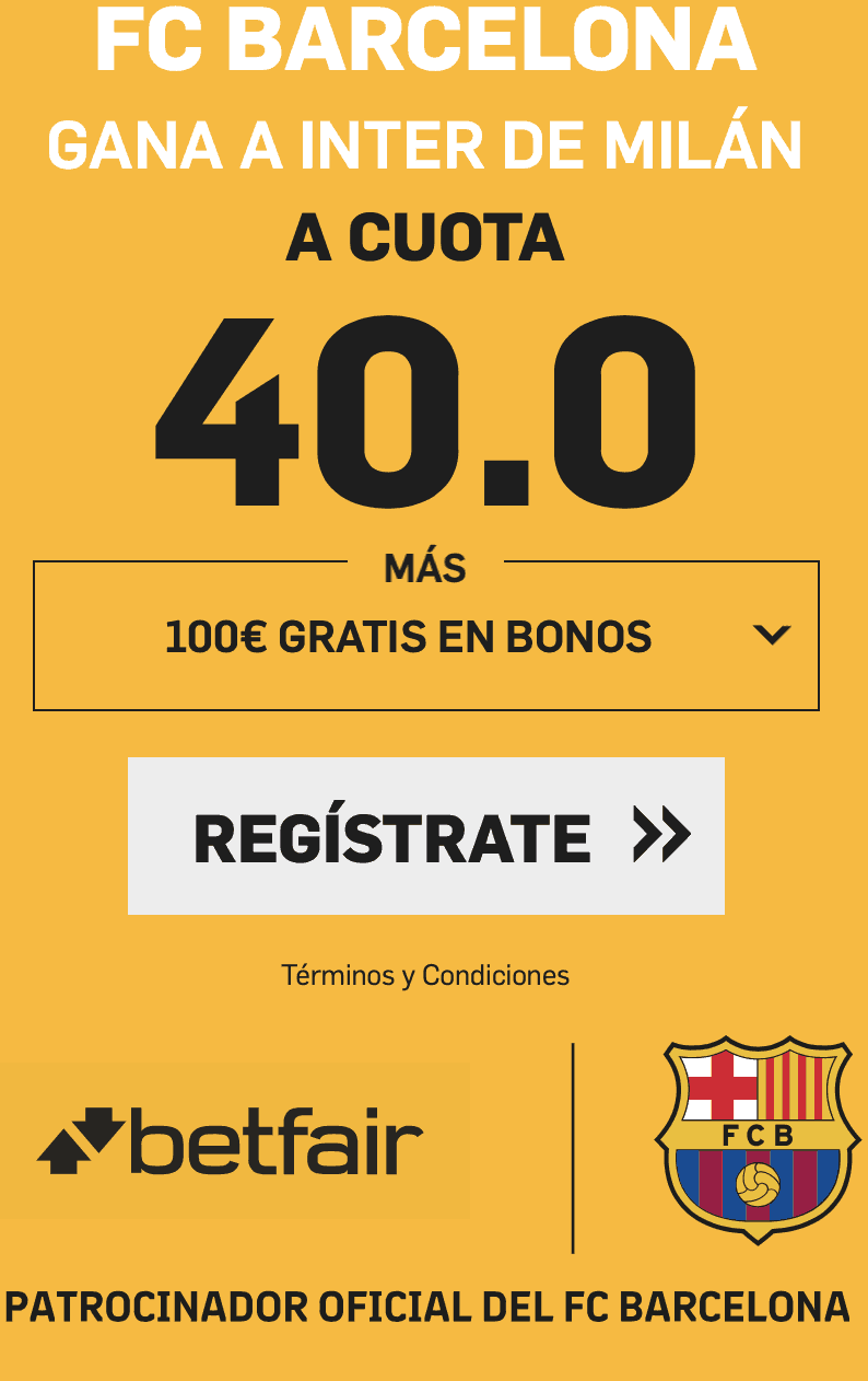 Supercuotas betfair Champions League FC Barcelona - Inter de Milán