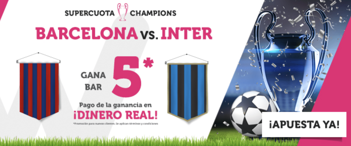 Supercuotas wanabet Champions League : FC Barcelona - Inter de Milán