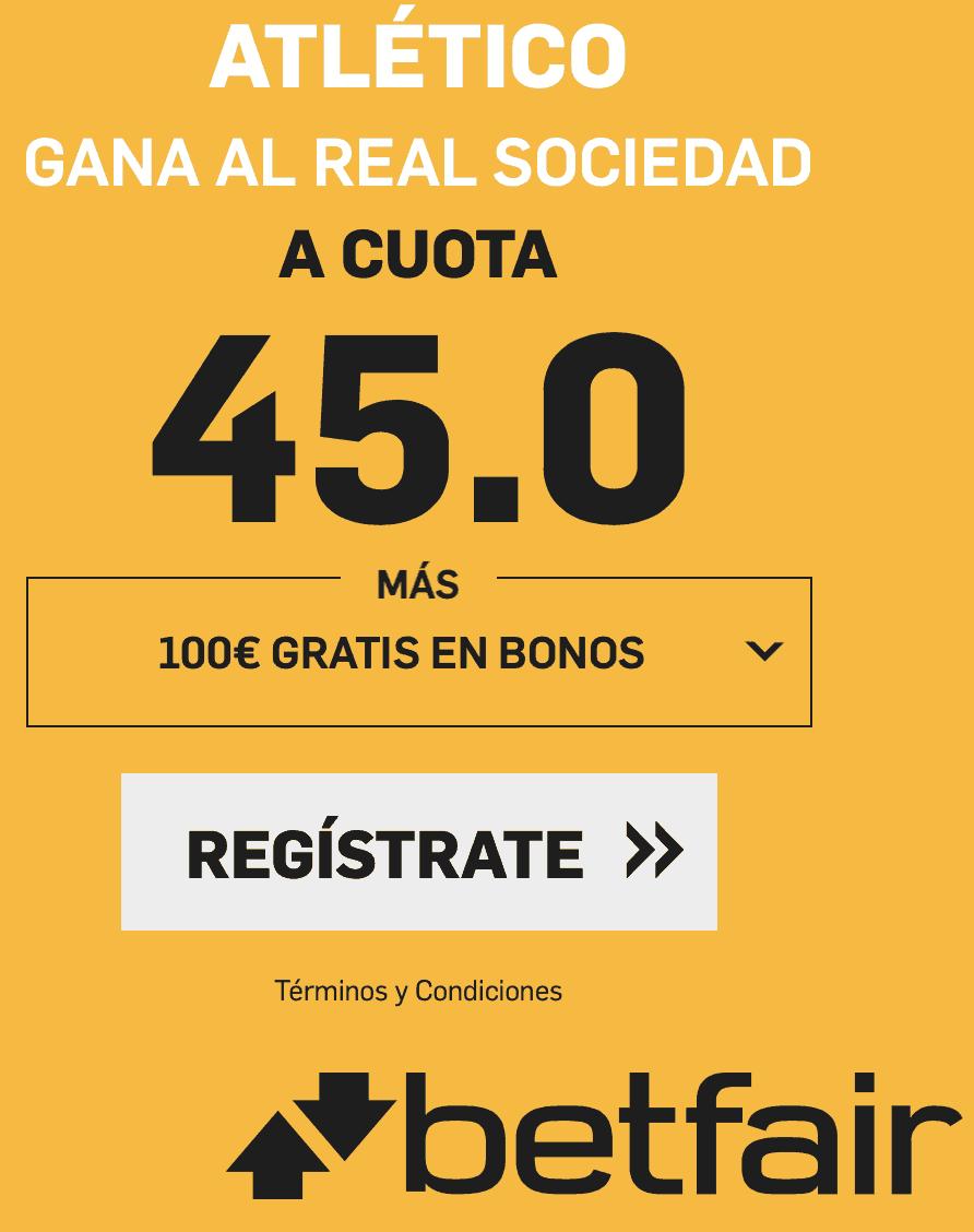 Supercuota betfair Atlético Real Sociedad