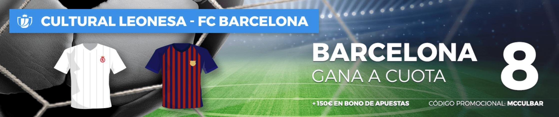 Supercuotas Pastón Copa del Rey Cultural Leonesa - FC Barcelona