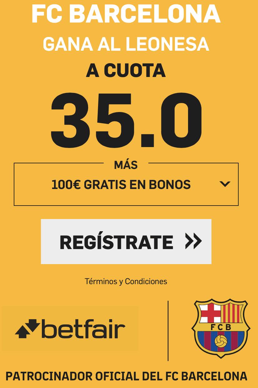 Supercuotas betfair Copa del Rey Cultural Leonesa - FC Barcelona