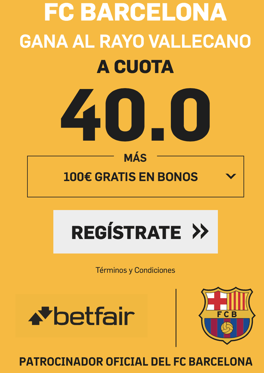 Supercuotas betfair Rayo Vallecano - FC Barcelona