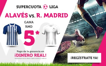 Supercuota wanabet liga Alavés - Real Madrid