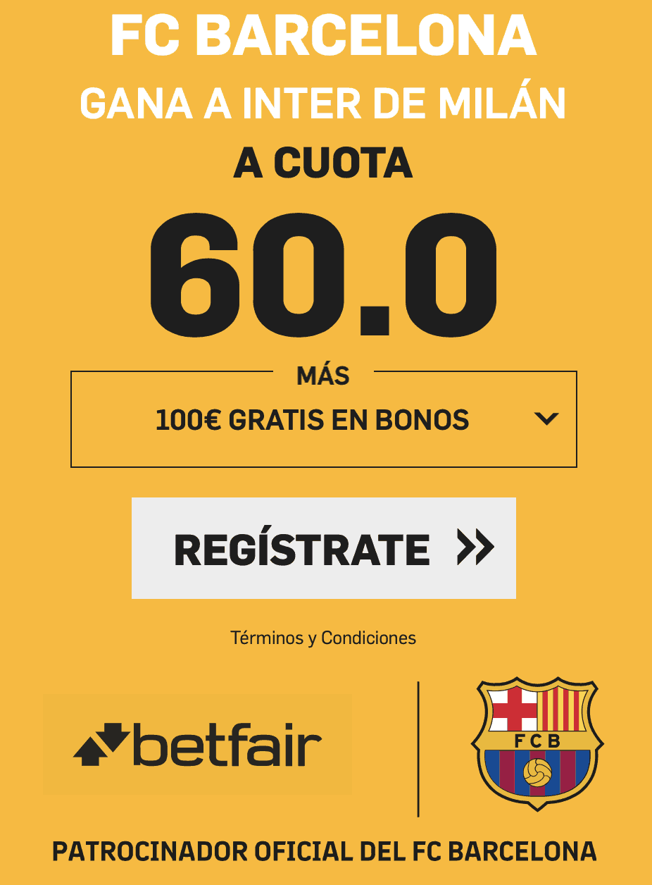 Supercuotas betfair Champions League : Inter - Barcelona