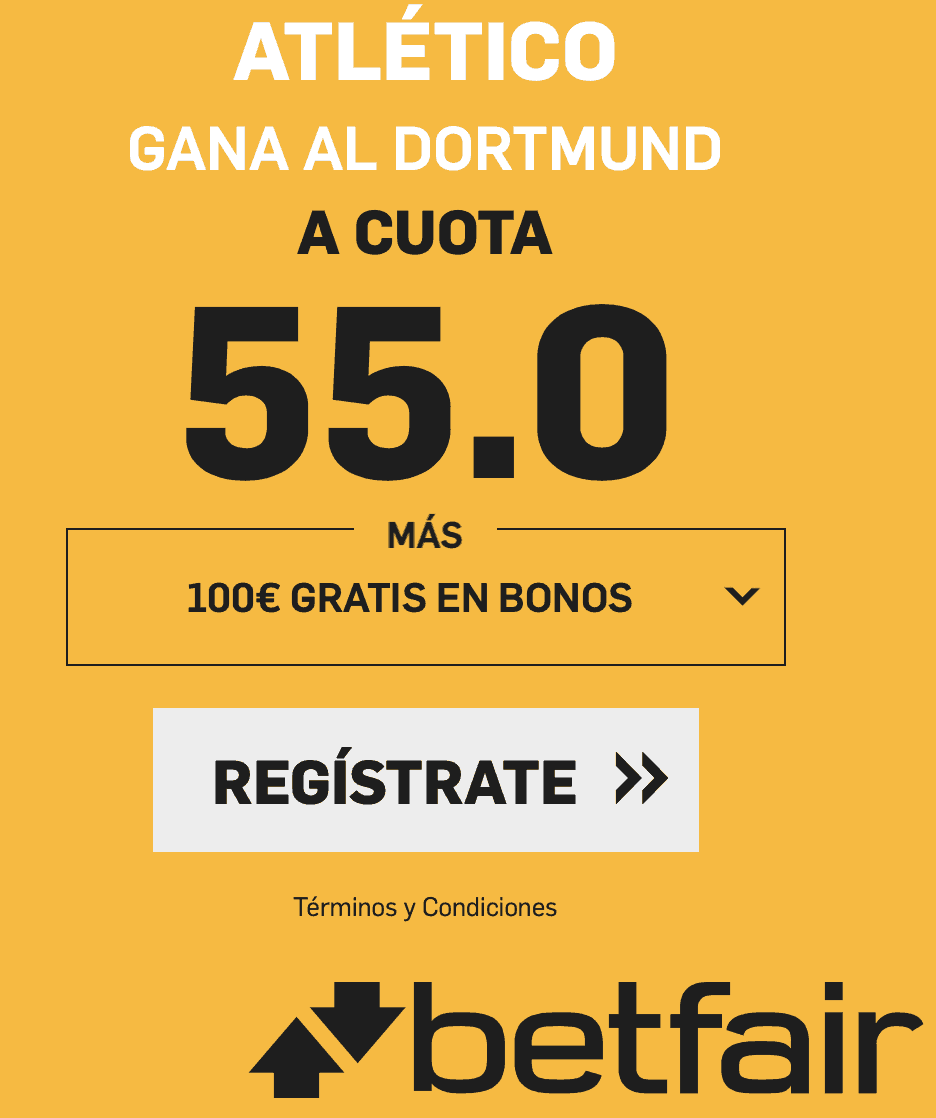 Supercuotas betfair Champions League Atlético - Borussia