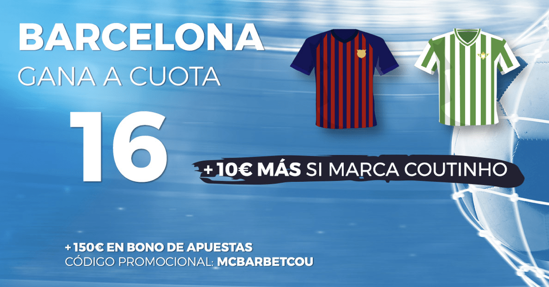 Supercuotas La Liga Pastón FC Barcelona - Betis