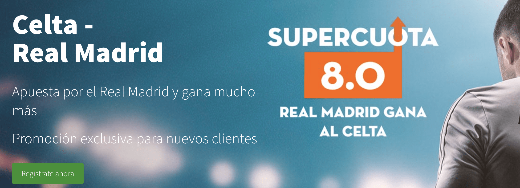 Supercuotas betsson La Liga : Celta - Real Madrid