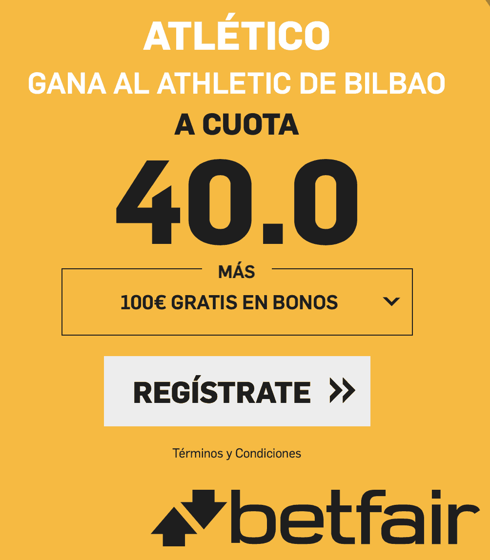 Supercuotas betfair La Liga Atlético - Athletic