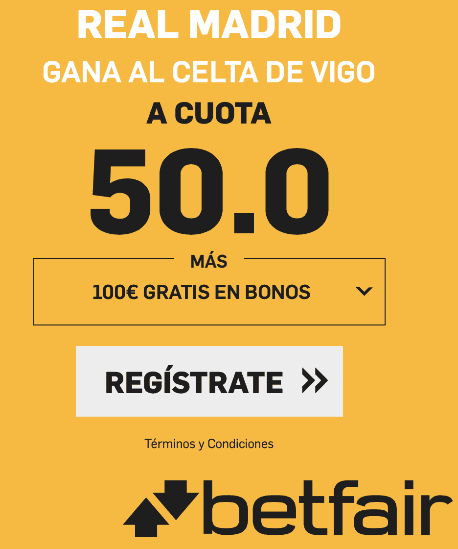 Supercuotas betfair La Liga Celta - Real Madrid