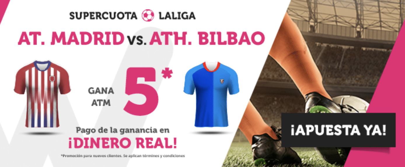 Supercuotas wanabet la liga Atlético de Madrid - Athletic Bilbao