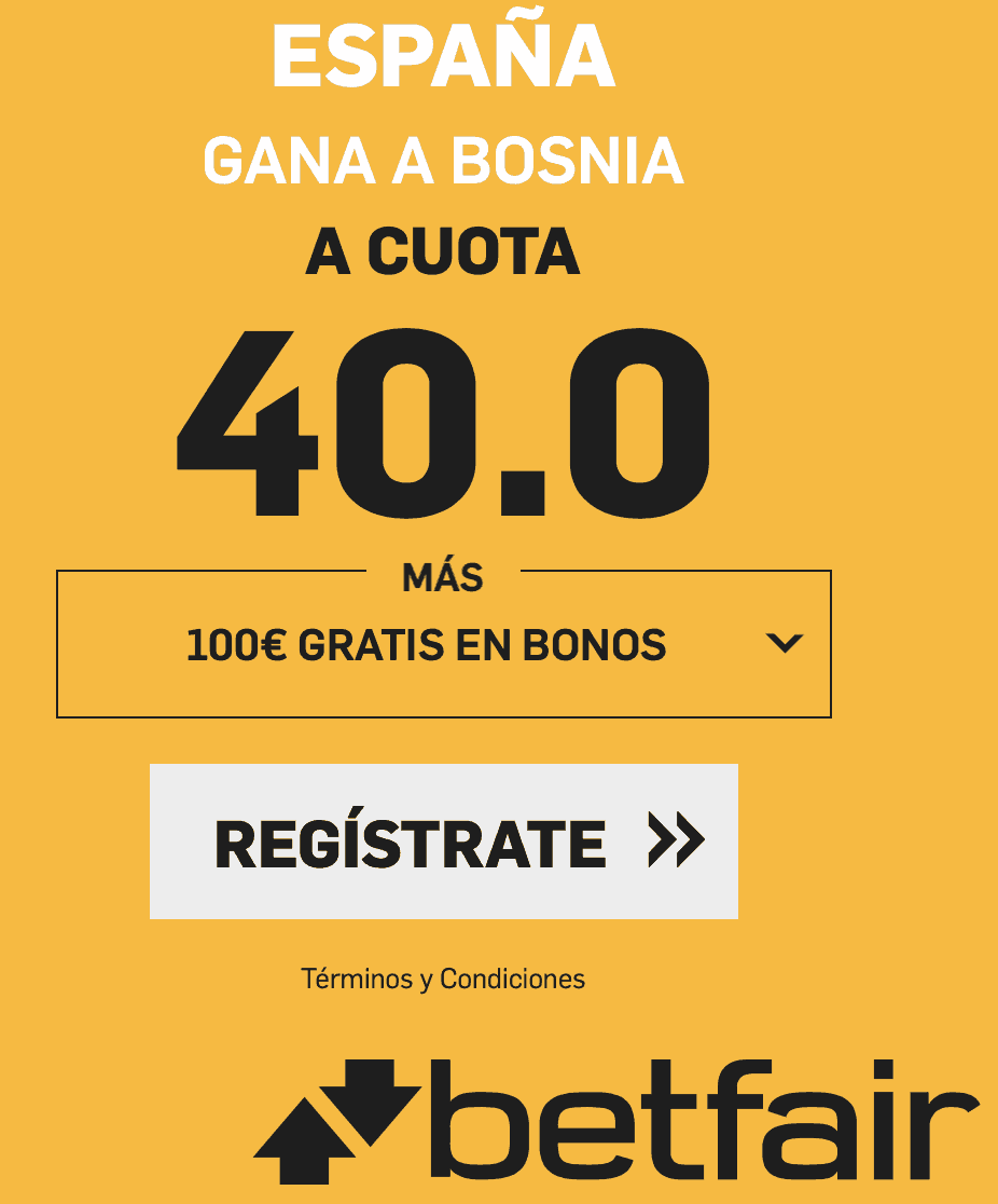 Supercuotas Betfair España - Bosnia