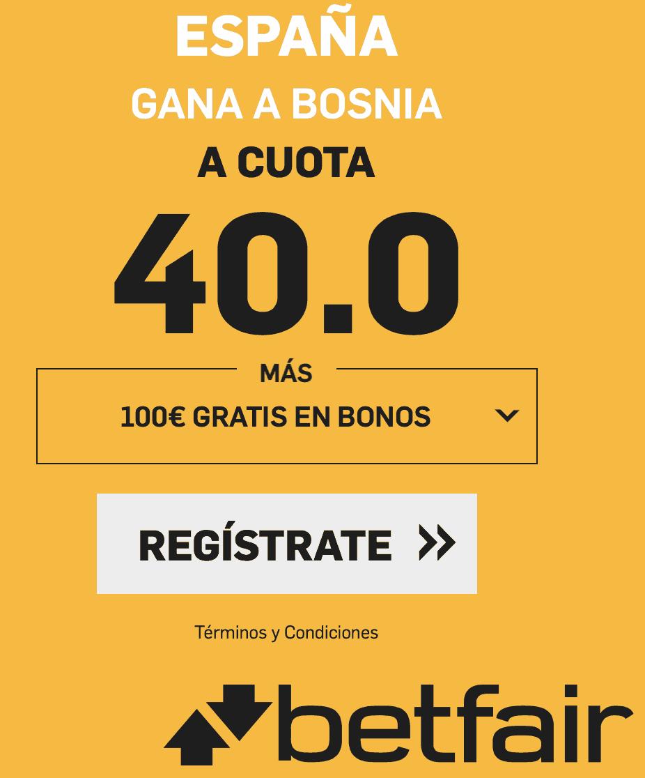 Supercuotas Betfair España - Bosnia
