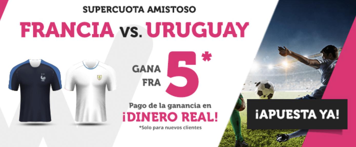 Supercuotas wanabet Francia - Uruguay