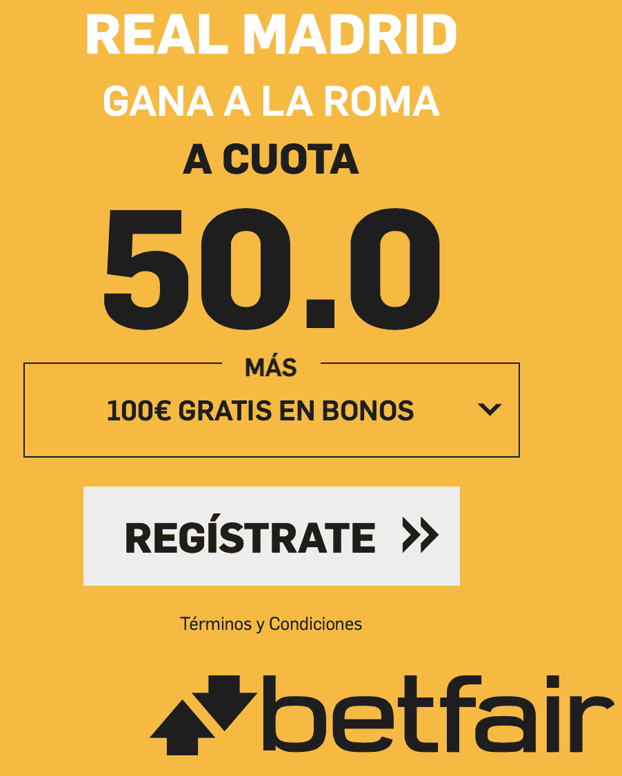 Supercuotas betfair Champions League Roma - Real Madrid