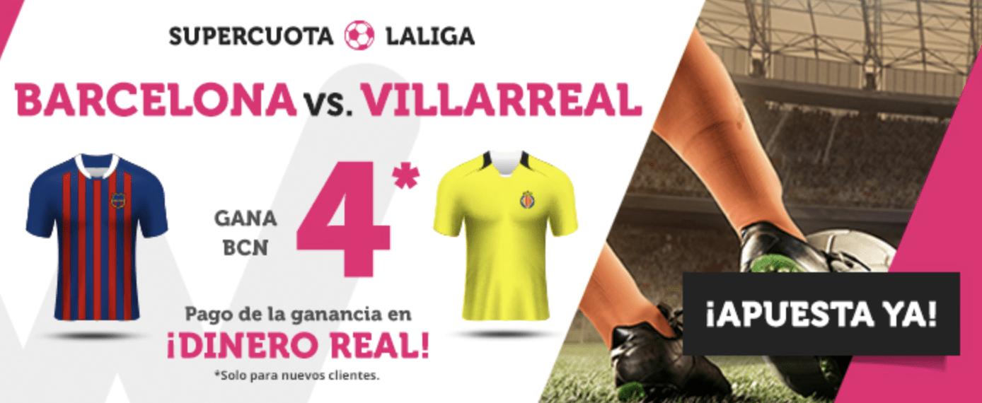 Supercuotas Wanabet La Liga : FC Barcelona - Villareal